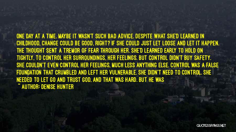 Time To Let Her Go Quotes By Denise Hunter