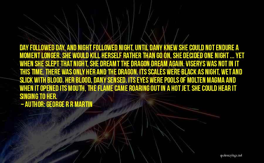Time To Let Her Go Quotes By George R R Martin