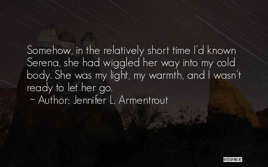 Time To Let Her Go Quotes By Jennifer L. Armentrout