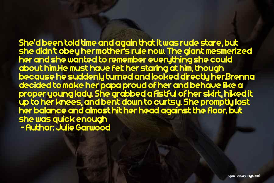 Time To Let Her Go Quotes By Julie Garwood