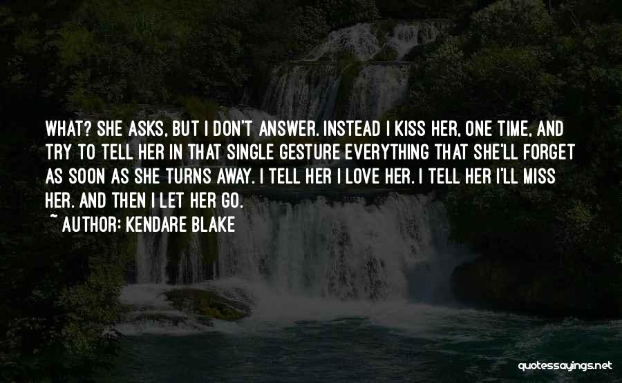 Time To Let Her Go Quotes By Kendare Blake