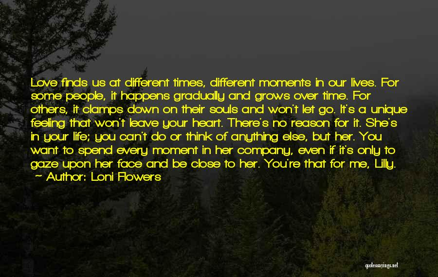 Time To Let Her Go Quotes By Loni Flowers