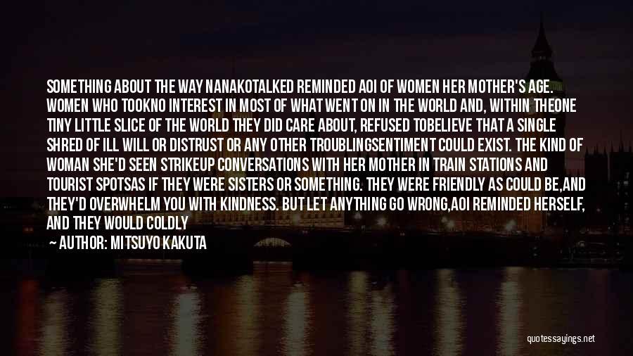 Time To Let Her Go Quotes By Mitsuyo Kakuta