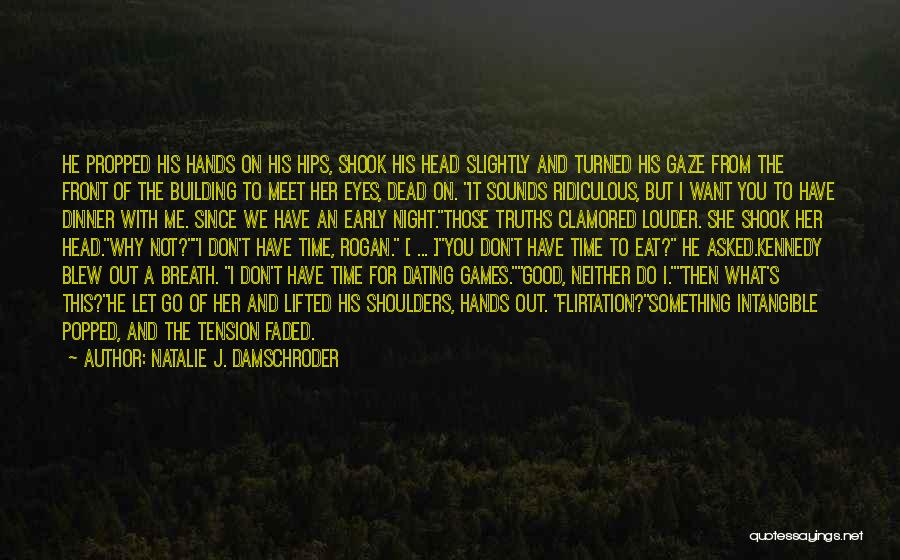 Time To Let Her Go Quotes By Natalie J. Damschroder