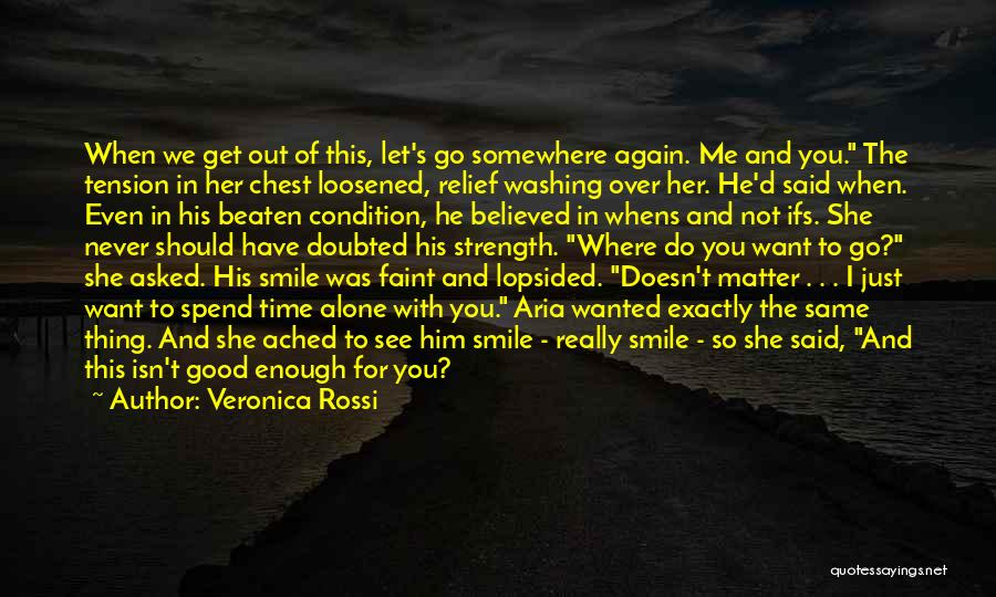 Time To Let Her Go Quotes By Veronica Rossi