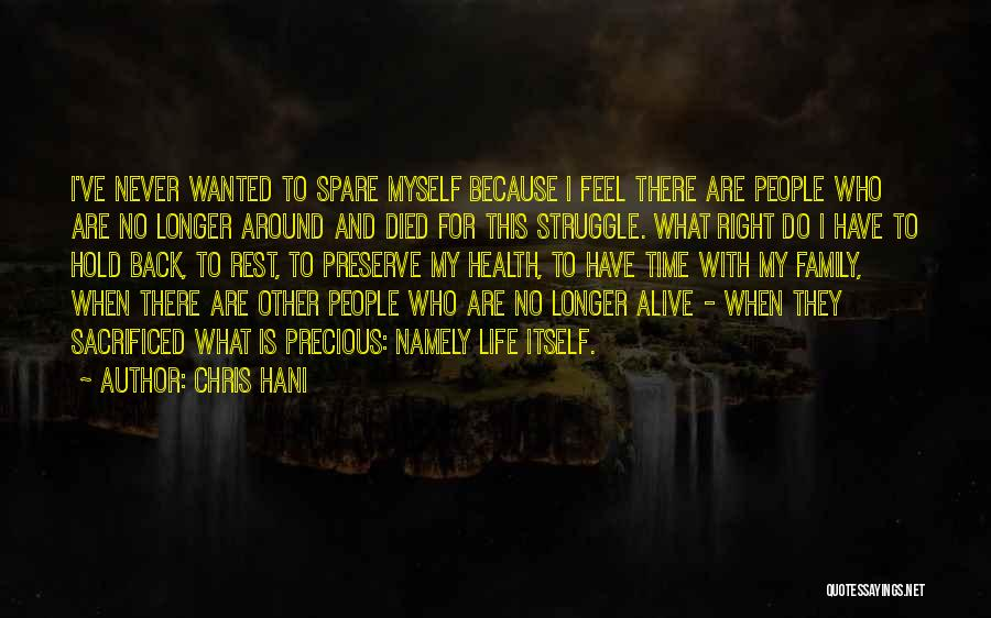 Time To Rest Quotes By Chris Hani