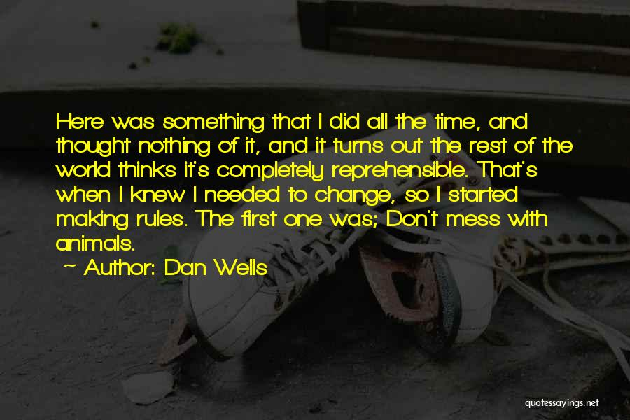 Time To Rest Quotes By Dan Wells