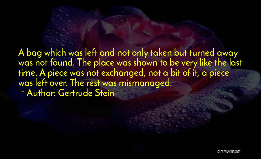 Time To Rest Quotes By Gertrude Stein