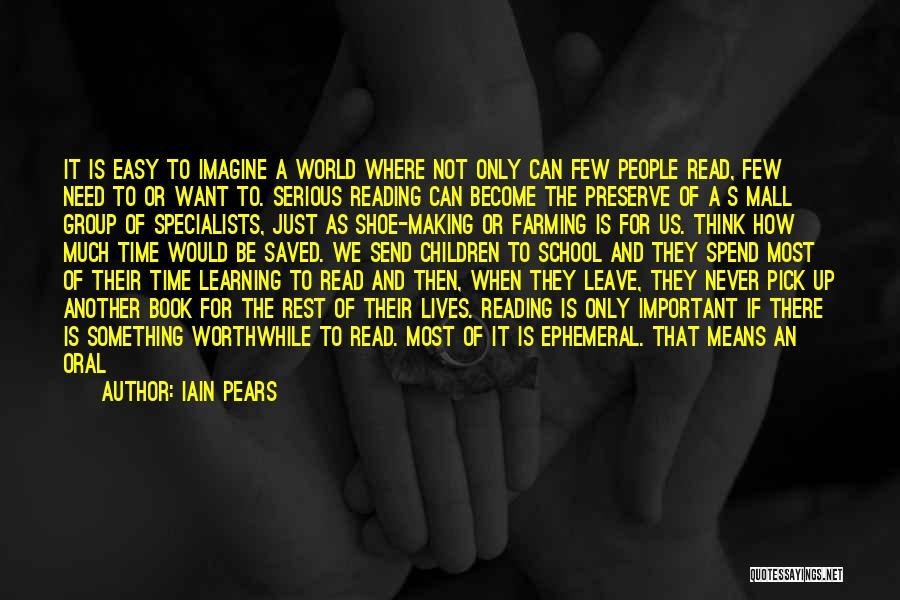 Time To Rest Quotes By Iain Pears