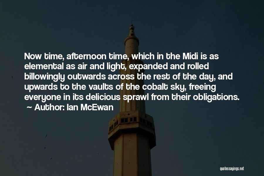 Time To Rest Quotes By Ian McEwan