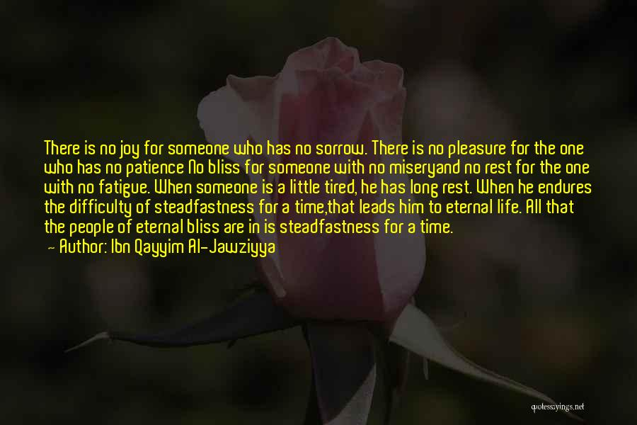 Time To Rest Quotes By Ibn Qayyim Al-Jawziyya