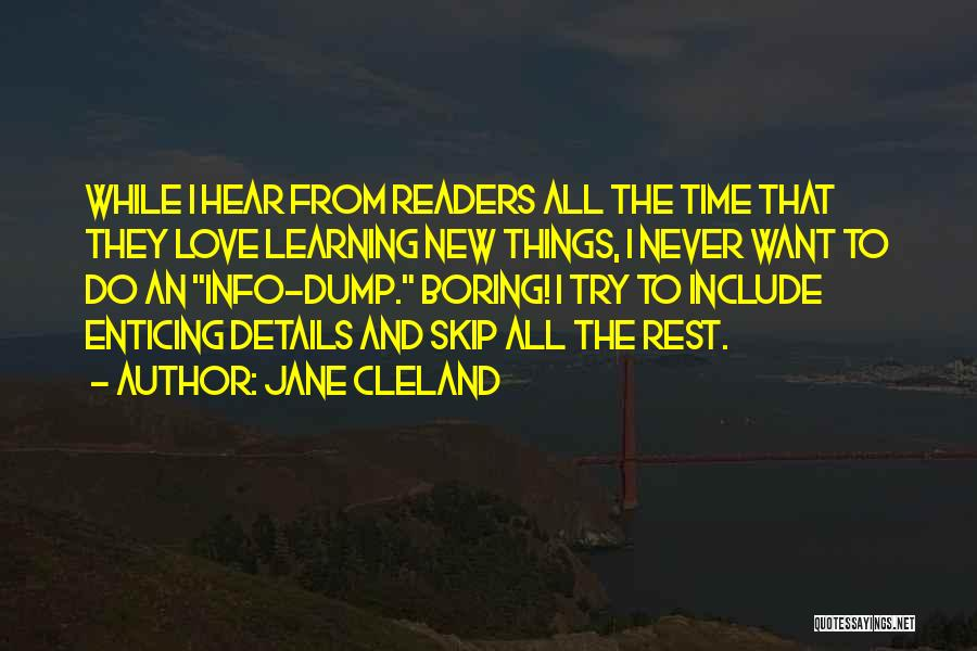 Time To Rest Quotes By Jane Cleland