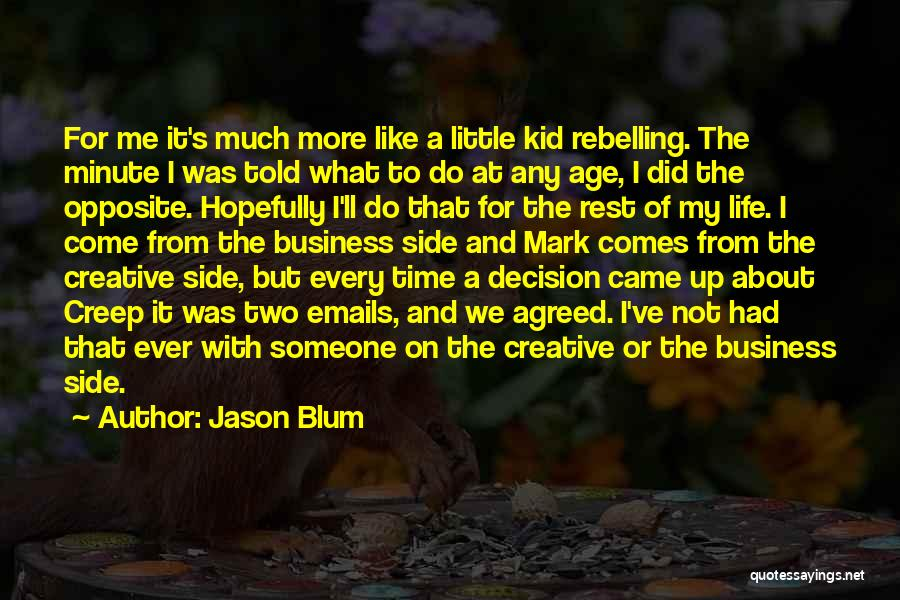 Time To Rest Quotes By Jason Blum