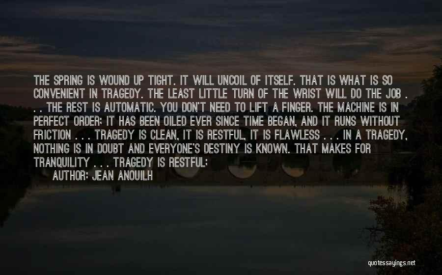 Time To Rest Quotes By Jean Anouilh