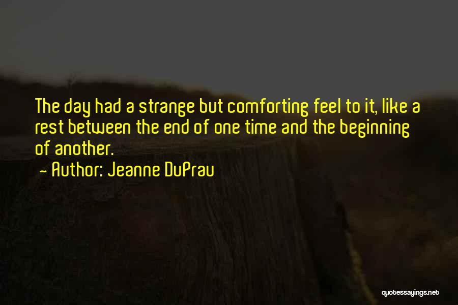 Time To Rest Quotes By Jeanne DuPrau