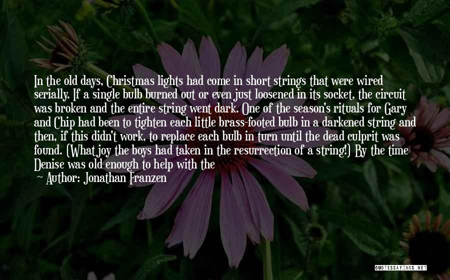 Time To Rest Quotes By Jonathan Franzen
