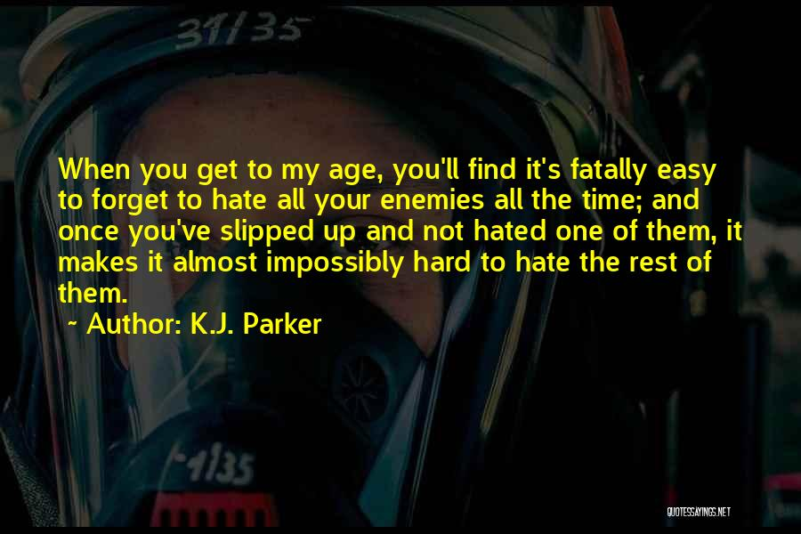 Time To Rest Quotes By K.J. Parker