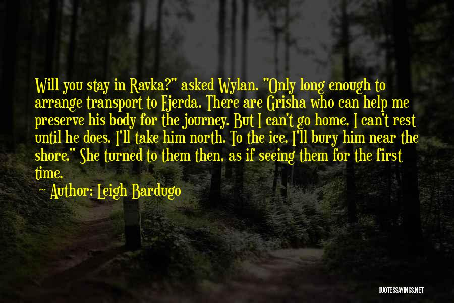 Time To Rest Quotes By Leigh Bardugo