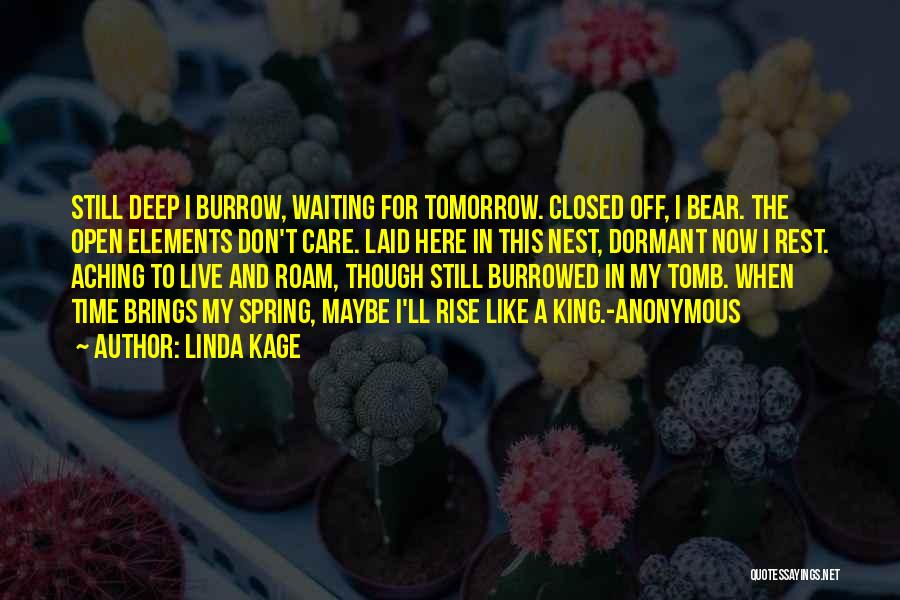 Time To Rest Quotes By Linda Kage