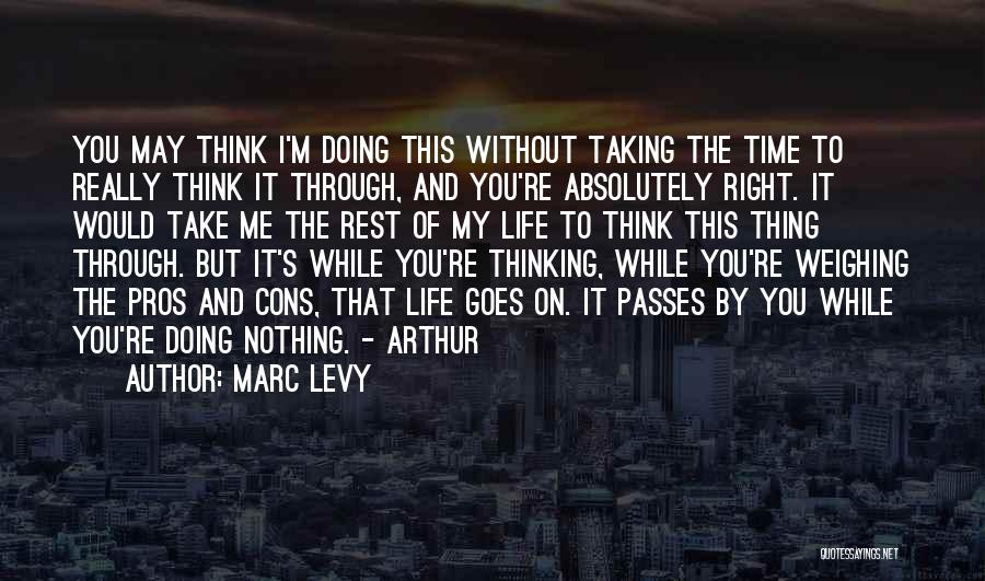 Time To Rest Quotes By Marc Levy