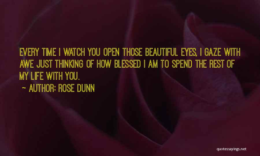 Time To Rest Quotes By Rose Dunn