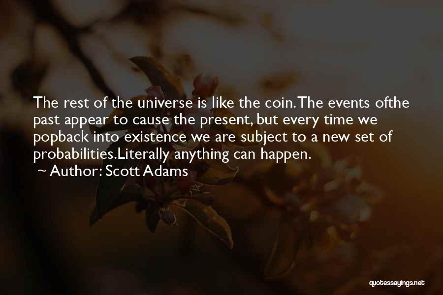 Time To Rest Quotes By Scott Adams