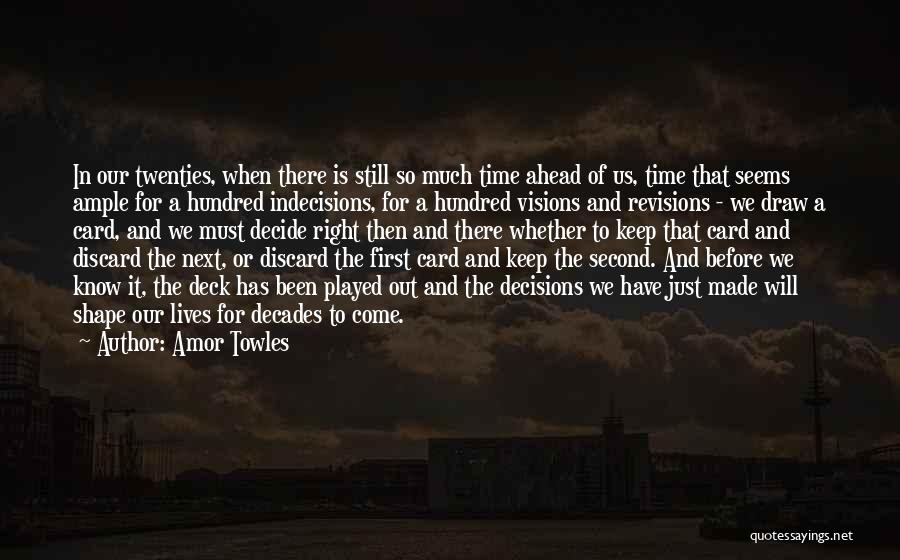 Time Will Come For Us Quotes By Amor Towles