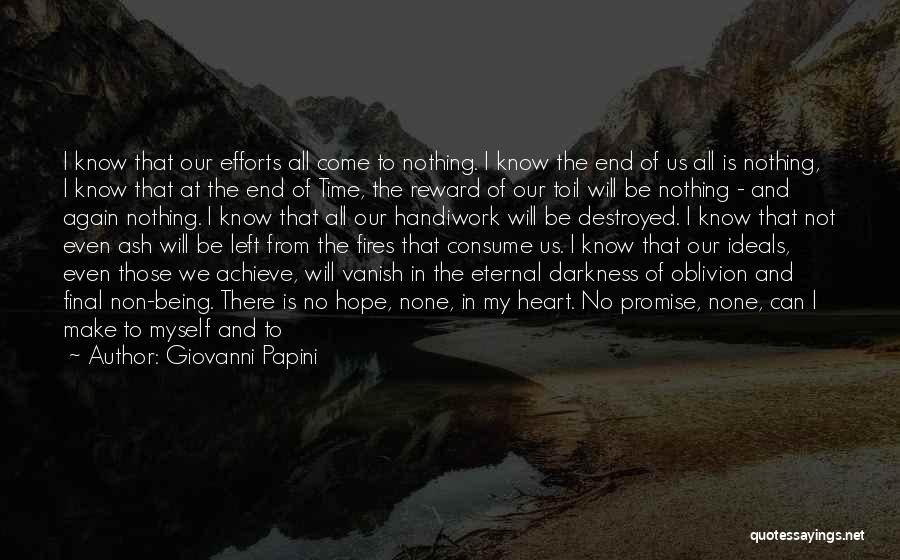 Time Will Come For Us Quotes By Giovanni Papini