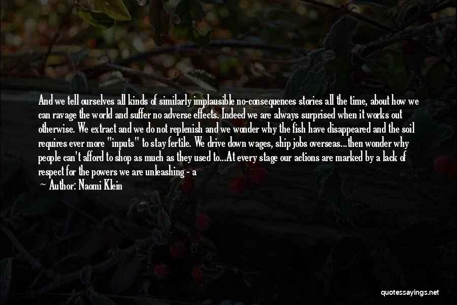 Time Will Come For Us Quotes By Naomi Klein