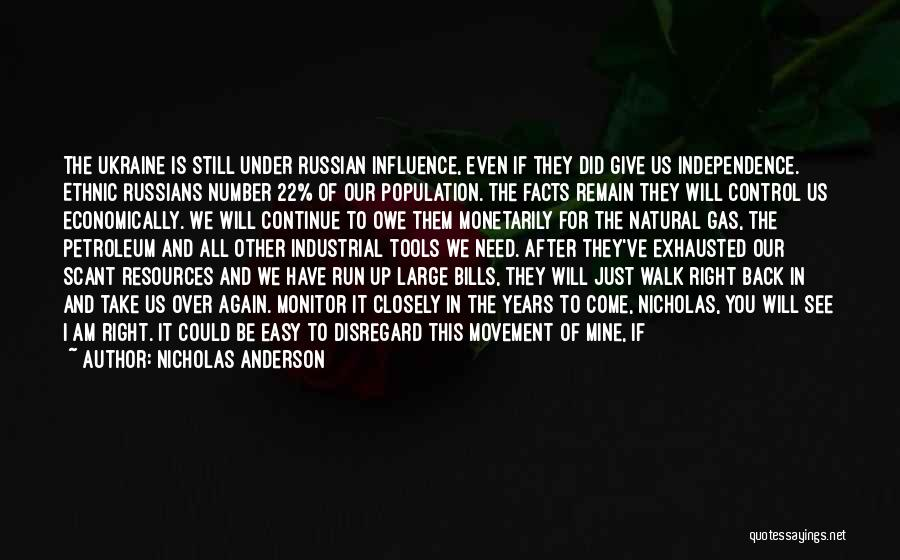 Time Will Come For Us Quotes By Nicholas Anderson