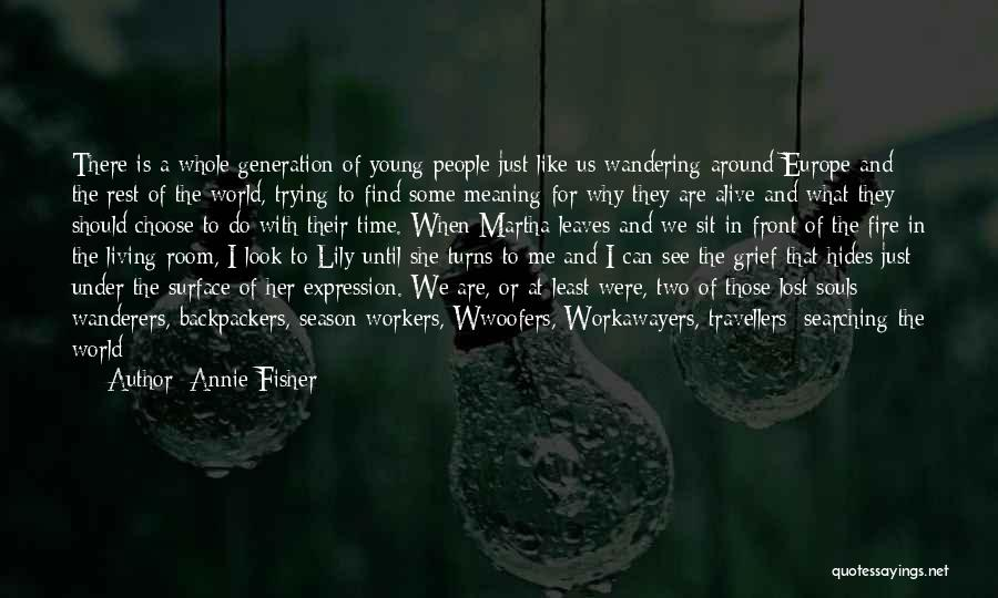 Time With Meaning Quotes By Annie Fisher