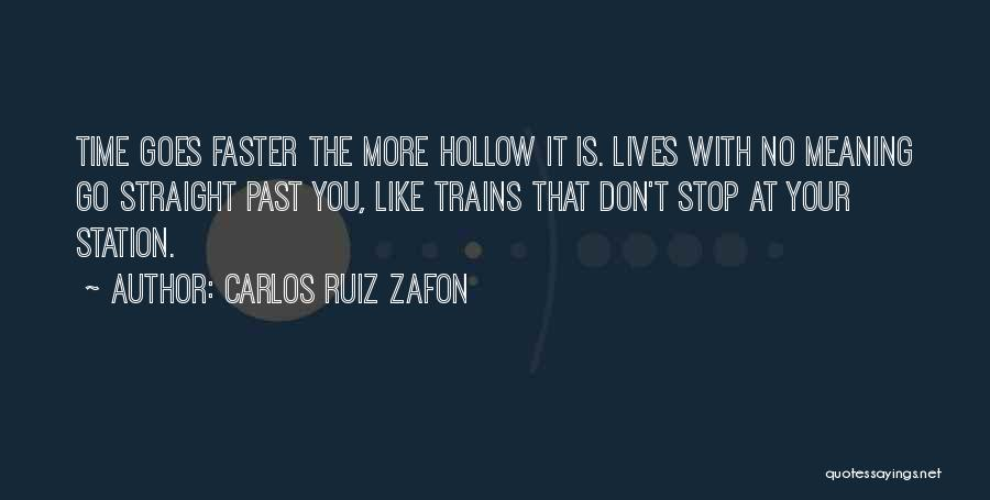 Time With Meaning Quotes By Carlos Ruiz Zafon