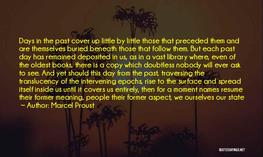 Time With Meaning Quotes By Marcel Proust