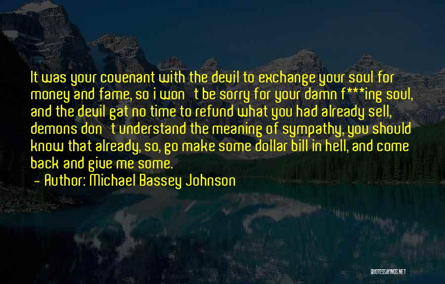 Time With Meaning Quotes By Michael Bassey Johnson