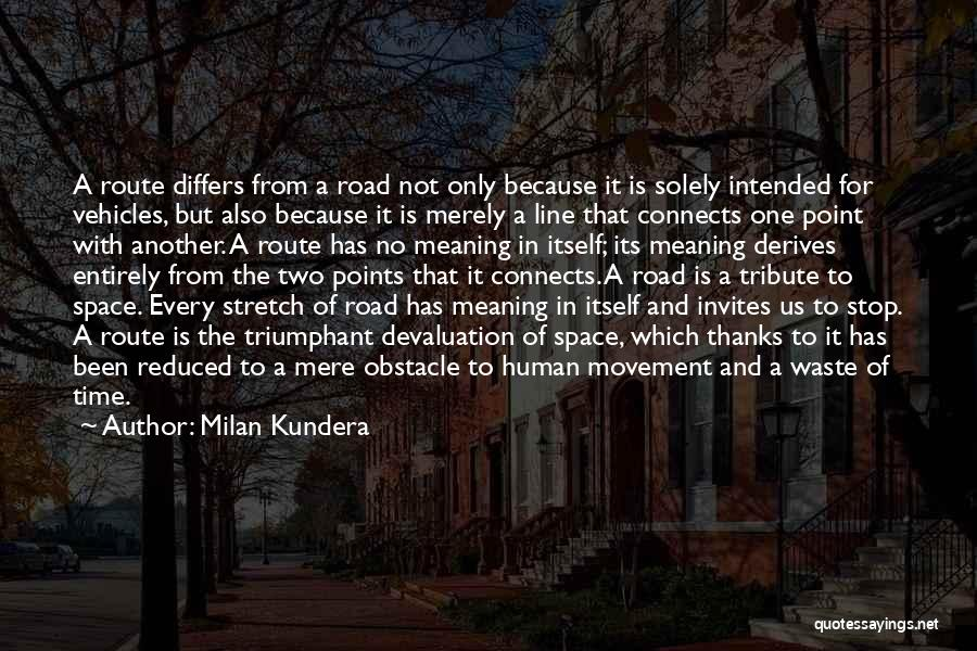 Time With Meaning Quotes By Milan Kundera