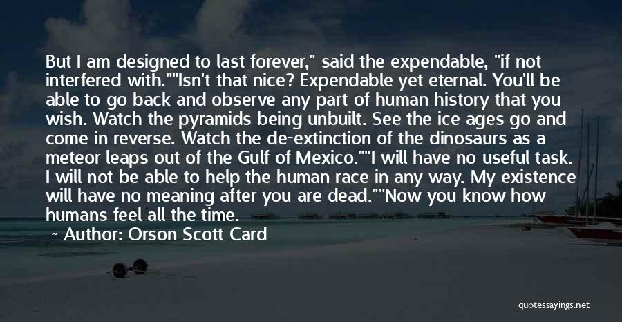 Time With Meaning Quotes By Orson Scott Card