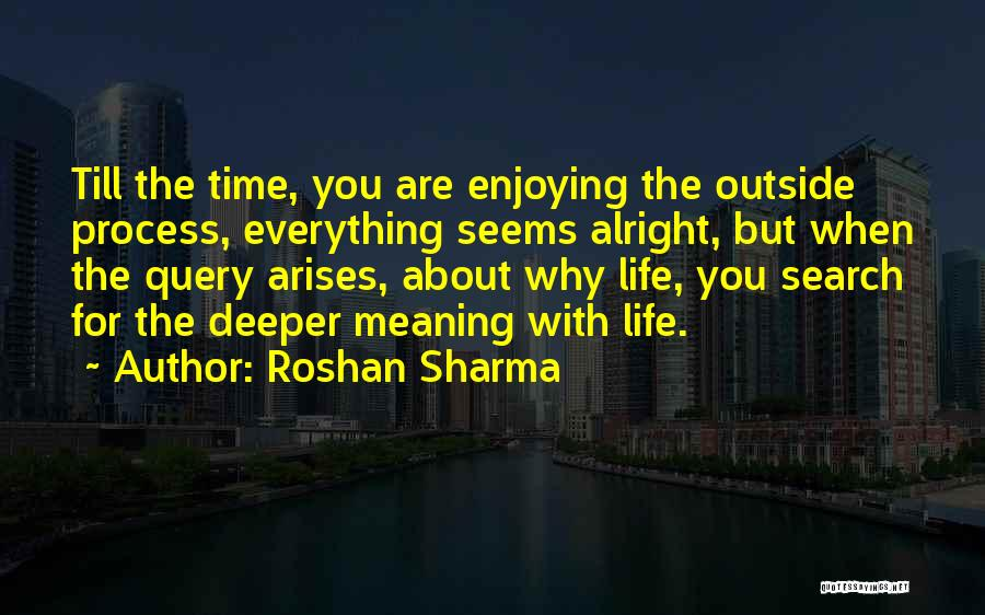 Time With Meaning Quotes By Roshan Sharma