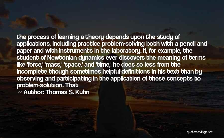 Time With Meaning Quotes By Thomas S. Kuhn