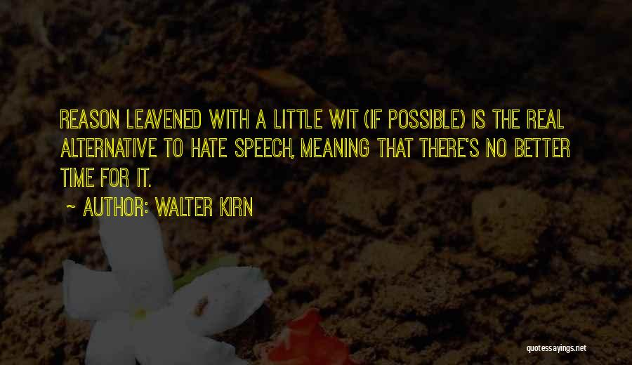 Time With Meaning Quotes By Walter Kirn