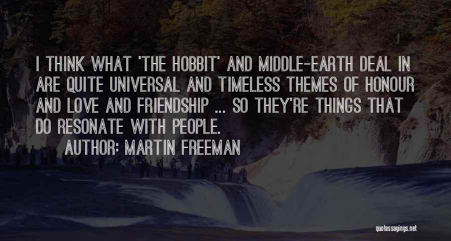 Timeless Friendship Quotes By Martin Freeman