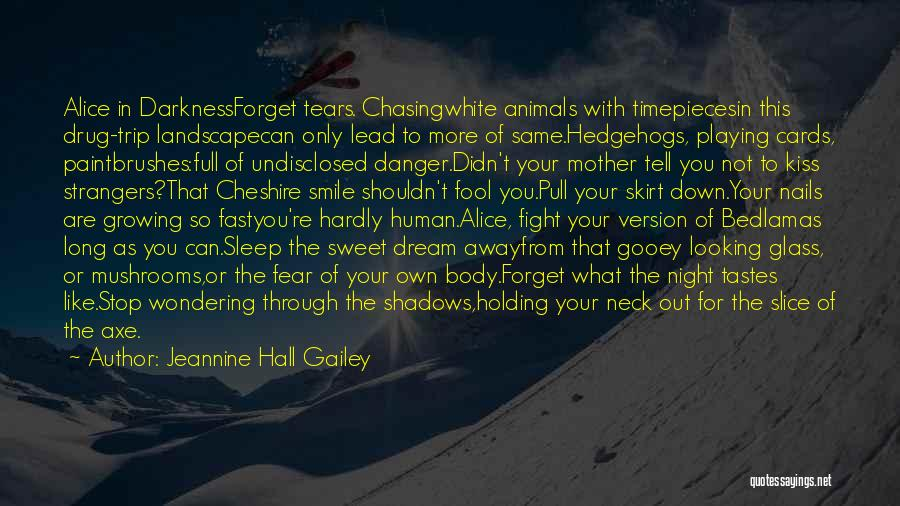 Timepieces Quotes By Jeannine Hall Gailey