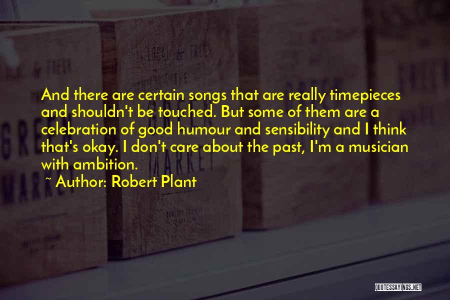 Timepieces Quotes By Robert Plant