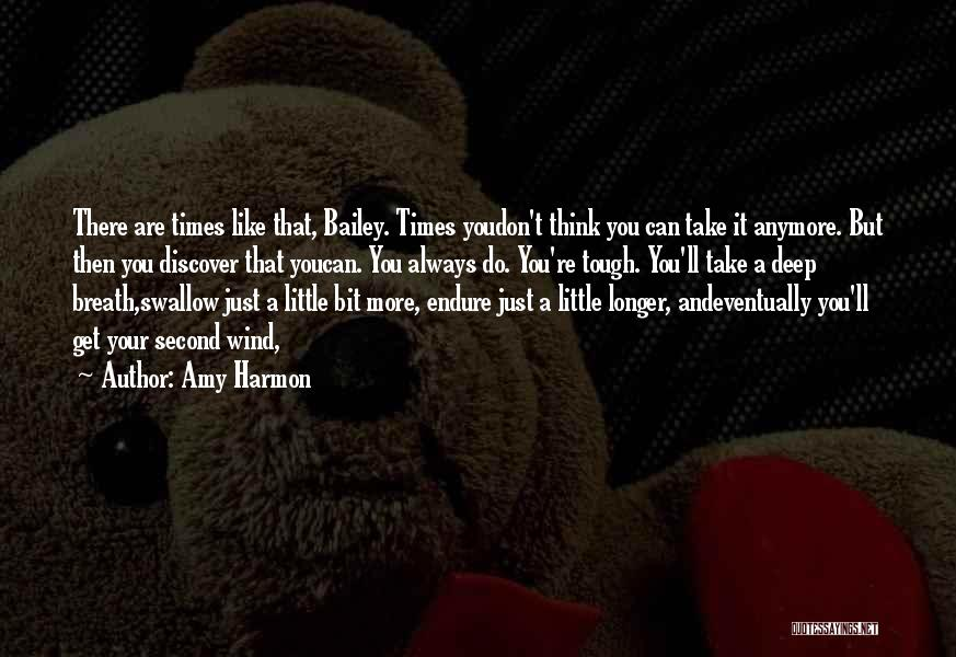 Times Are Tough Quotes By Amy Harmon