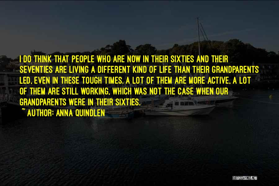 Times Are Tough Quotes By Anna Quindlen