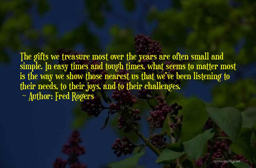 Times Are Tough Quotes By Fred Rogers