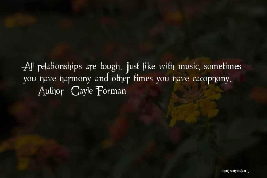 Times Are Tough Quotes By Gayle Forman