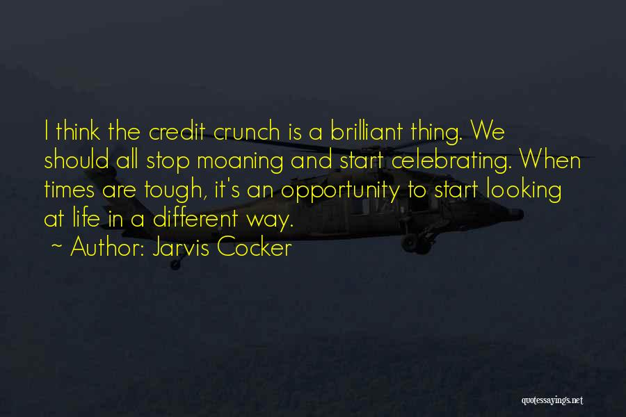 Times Are Tough Quotes By Jarvis Cocker