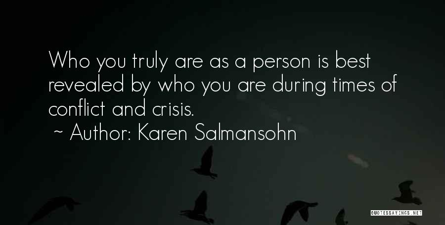 Times Are Tough Quotes By Karen Salmansohn