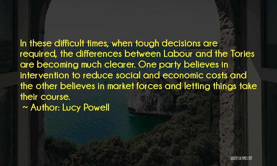 Times Are Tough Quotes By Lucy Powell