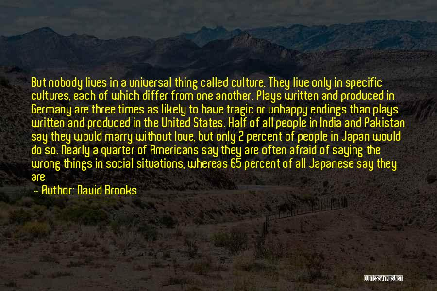 Times Of India Quotes By David Brooks